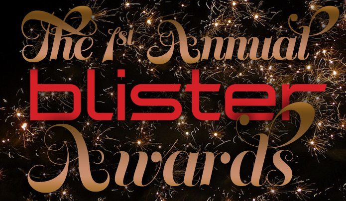 THE 1st ANNUAL BLISTER AWARDS from SIA, BLISTER