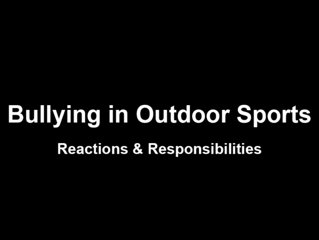 Bullying in Outdoor Sports: Reaction & Responsibilities, Blister Podcast