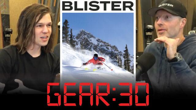 GEAR:30 Podcast, BLISTER