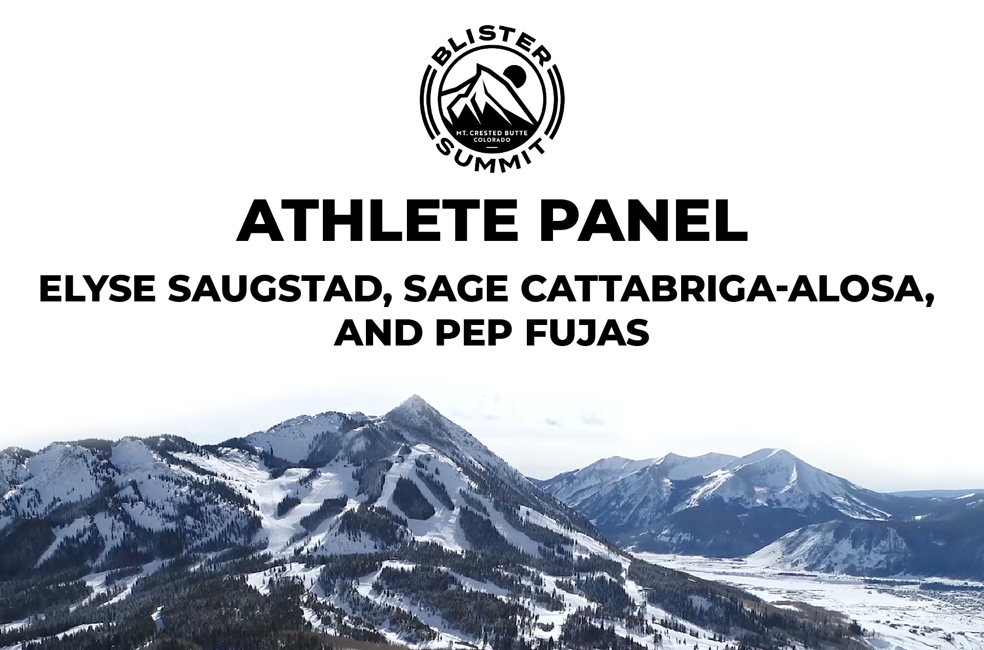 At our Blister Summit, we talked to Elyse Saugstad, Sage Cattabriga-Alosa, and Pep Fujas about this unusual ski season; the evolution of the ski industry; their best advice to aspiring pros; thoughts on ski gear; and more.